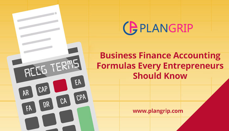 Business Finance Accounting Formulas Every Entrepreneurs Should Know