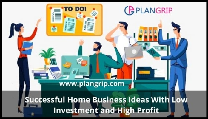 Successful Home Business Ideas With Low Investment and High Profit