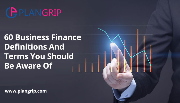 60 Business Finance Definitions And Terms You Should Be Aware Of