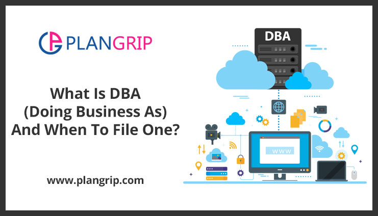What Is DBA (Doing Business As) And When To File One?