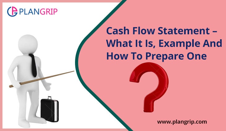 Cash Flow Statement – What It Is, Example And How To Prepare One