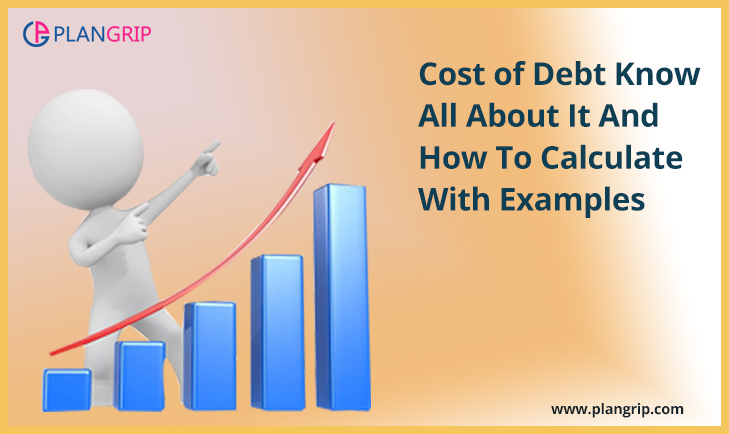 Cost of Debt – Know All About It And How To Calculate With Examples