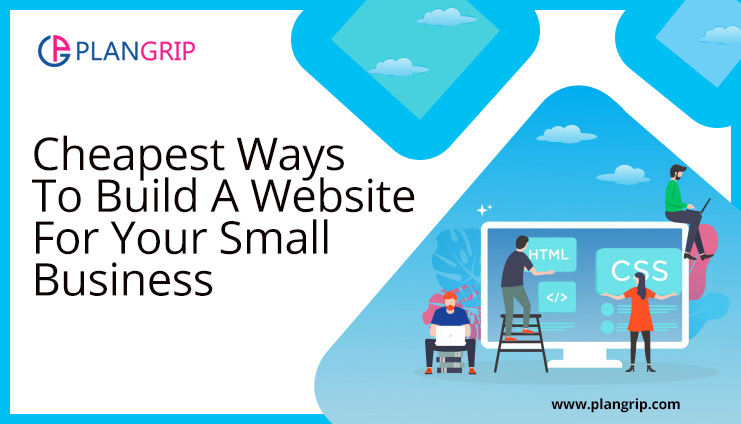 Cheapest Ways To Build A Website For Your Small Business