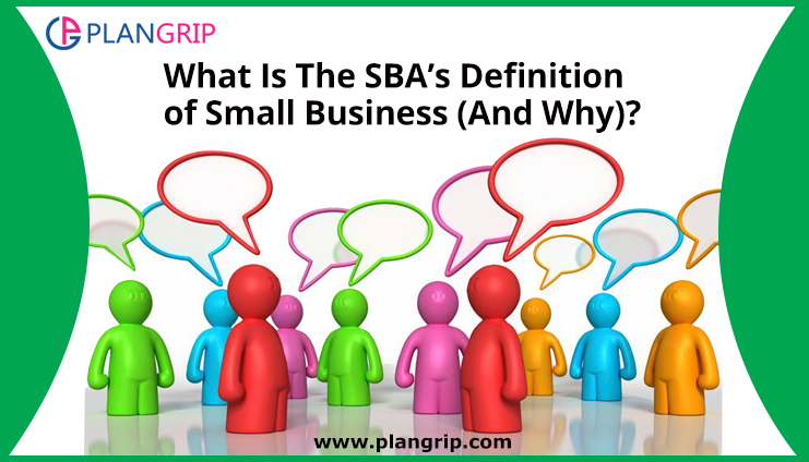 What Is The SBA's Definition of Small Business (And Why)