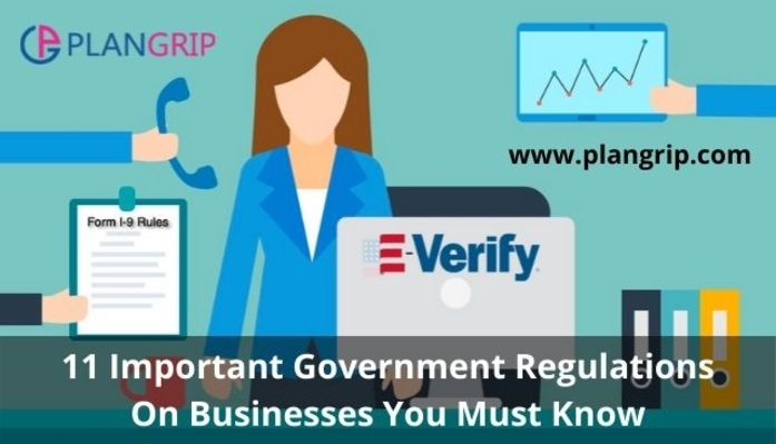 11 Important Government Regulations On Businesses You Must Know