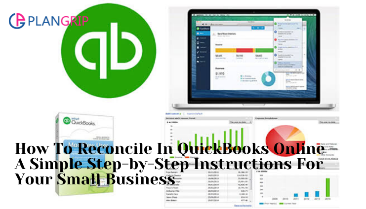How To Reconcile In QuickBooks Online – A Simple Step-by-Step Instructions For Your Small Business