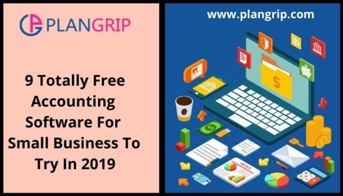 9 Totally Free Accounting Software For Small Business To Try In 2019
