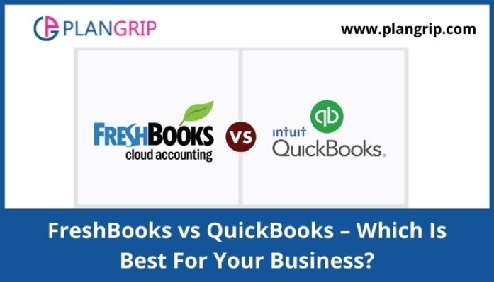 FreshBooks vs QuickBooks – Which Is Best For Your Business _13