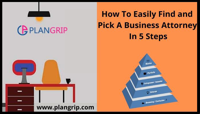 How-To-Easily-Find-and-Pick-A-Business-Attorney-In-5-Step