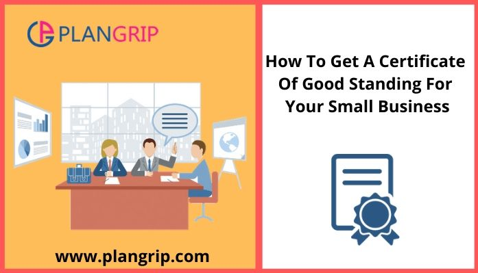 How To Get A Certificate Of Good Standing For Your Small Business