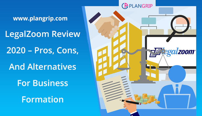 LegalZoom Review 2020 – Pros, Cons, And Alternatives For Business Formation