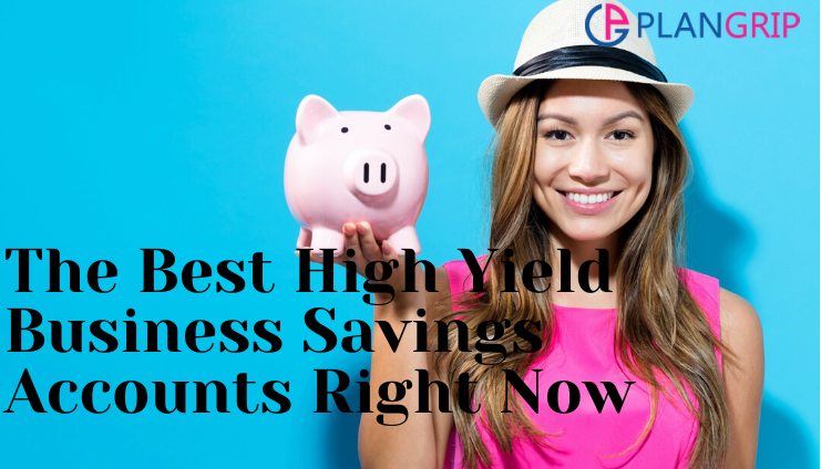 The Best High Yield Business Savings Accounts Right Now